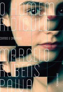 O-homem-ridiculo-Marcelo-Rubens-Paiva