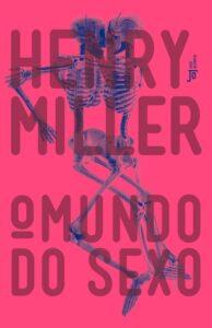 O Mundo do Sexo - Henry Miller