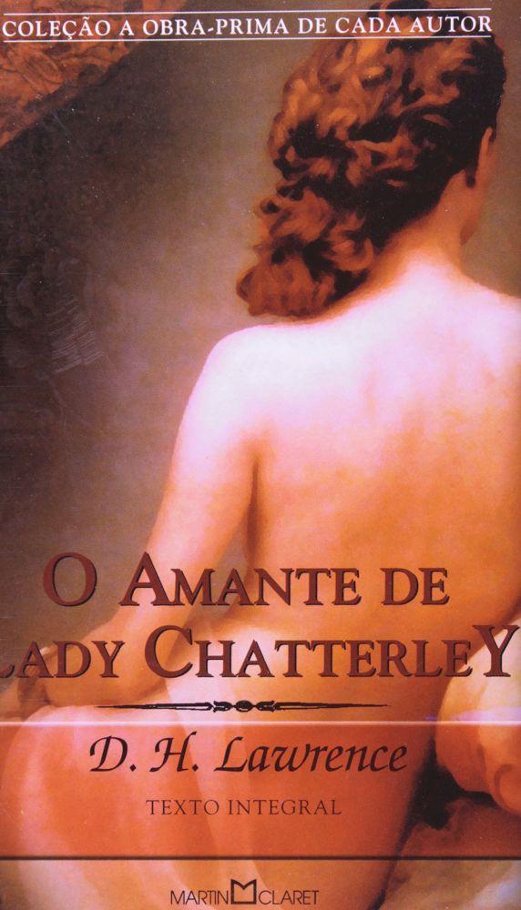 O Amante de Lady Chatterley de DH Lawrence - Romances Eróticos