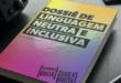 dossie-linguagem-neutra-inclusiva